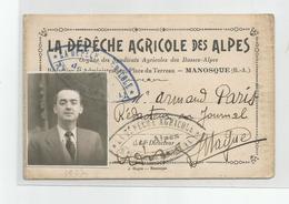 La Dépèche Agricole Des Alpes Cachet 34 Place Du Terreau Manosque 04 Basses ..rédacteur Journal Magne 8x12,4 Cm - Cachets Généralité