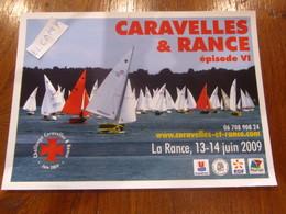 Saint Malo Grandes Regates Caravelles Et Rance 2009 - Velieri