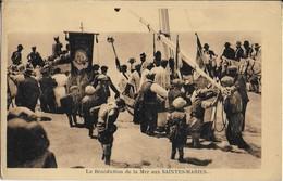 LES SAINTES MARIES DE LA MER:  Bénédiction De La MER - Saintes Maries De La Mer