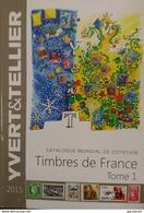 Catalogue Yvert Et Tellier France 2015 Bon état - France