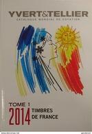 Catalogue Yvert Et Tellier France 2014 Bon état - France