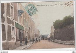 CRESPIERES LA RUE DU POT AU LOGIS 1906 TBE - Autres Communes