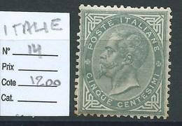 ITALIE - ROYAUME : N°14. Cote : 1200€. Regommé + Défauts. - 1900-44 Vittorio Emanuele III