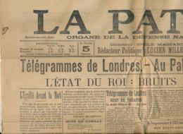 LA PATRIE (Jeudi 26 Juin 1902), Londres, Palais De Buckingham, L'état Du Roi Edouard VII, Bruits Alarmants, Croquis... - Giornali