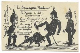 La Sauvagerie Teutonne - Le Kaiser A Dit Exterminez !... 1914 - Humour