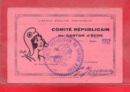 27-CARTE COMITE REPUBLICAIN DU CANTON D'ECOS - 1932 - Francia