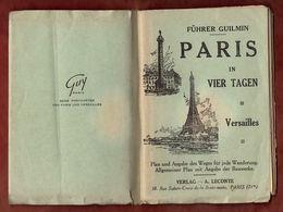 Fuehrer Guilmin, Paris In 4 Tagen, 72 Seiten, Mit Karten (88601) - Paris