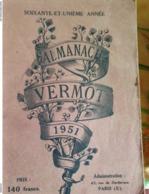 ALMANACH VERMOT 1951 - Livres, BD, Revues