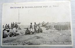 CPA-KP-PC- LIBIA  - COLONIA ITALIANA -- GUERRA ITALO TURCA ANTENNA DI SEGNALAIONE NAVI POSTA MILITARE 5 DIVISIONE ??? - Libia