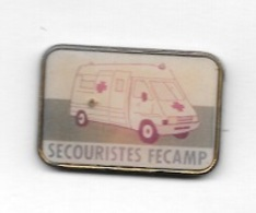 Pin's  Ville, Médical, Transport, SECOURISTES  FÉCAMP  ( 76 ) - Transportation