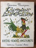 Geneviève MASSIGNON : Contes De L'ouest (Brière. Vendée. Angoumois), 1954, Illustré. - Pays De Loire