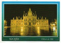 ARQUES--- L'Hôtel De Ville --Vue De Nuit - Arques