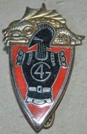 Rare Insigne 4° Régiment Du Génie - Hueste