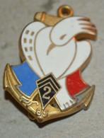Rare Insigne 2° Régiment D'Infanterie De Marine Nouvelle-Calédonie 85 - Armée De Terre