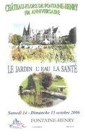 FONTAINE HENRY CALVADOS  - CHATEAU, FLEUR, PLAN D EAU - PAP ENTIER POSTAL TAPISSERIE DE BAYEUX, VOIR LES SCANNERS - Châteaux