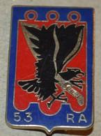 Rare Insigne 53 Régiment D'artillerie - Hueste