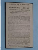 DP Germaine LOBEAU ( Léon Callens ) Poperinghe 29 Avril 1890 - Mouscron 18 Fév 1942 ( Zie Foto's ) ! - Overlijden