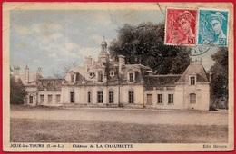 CPA 37 JOUE-Les-TOURS - Château De LA CHAUMETTE ° Edit. Héroux - Other Municipalities