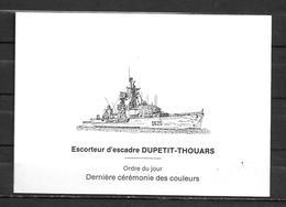 Escorteur D'escadre DUPETIT THOUARS - Dernière Cérémonie Des Couleurs - Carte Double  - 2 Scans - Poststempel (Briefe)