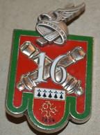 Rare Insigne 16° Groupe D'Artillerie Tirage 2004 - Firemen