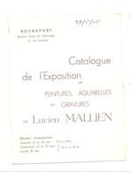 Programme - ROCHEFORT - Catalogue De L'Exposition De Lucien Mallien   1955 (b273) - Programmi