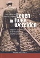Vlaamse Collaboratie 2de WO Leven In Twee Werelden. Diaspora - 1939-45