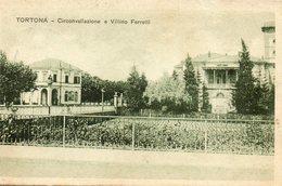 Tortona -   Circonvallazione E  Villino  Ferretti. - Italie