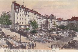 Leipzig - Letzte Messe Auf Dem Töpferplatz - 1911      (A-153-190707) - Leipzig