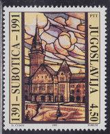 Yugoslavia 1991 Subotica - 600th Anniversary, MNH (**) Michel 2505 - Ungebraucht
