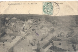 CALMOUTIERS . VUE GENERALE . CARTE AFFR SUR RECTO LE 6 JUIN 1907 - Andere Gemeenten