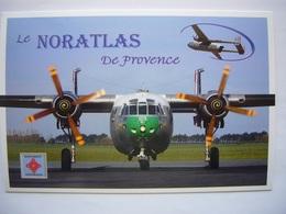 Avion / Airplane / ARMEE DE L'AIR FRANCAISE / Noratlas - 1946-....: Ere Moderne