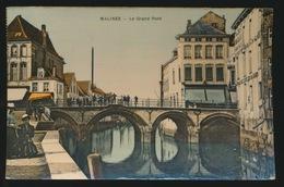 MECHELEN   LE GRAND PONT - Mechelen