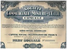 """Action Uncirculed - Sté Commerciale Et Minière De L' Uele """"COMUELE"""" - Titre De 1947 - Afrique"""
