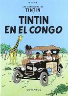 TINTÍN EN EL CONGO (LAS AVENTURAS DE TINTIN ) Tintin Au Congo En Espagnol - Tintin