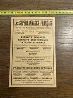 1927 PUBLICITE SUPERTANNAGE FRANCAIS COLOMBES VALMONDOIS ETABLISSEMENTS UNION PETITE PETIT SYNTHE DUNKERQUE - Collections