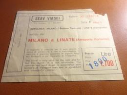 BIGLIETTO SEAV VIAGGI-MILANO STAZIONE CENTRALE-LINATE AEROPORTO - Bus