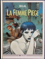 Enki Bilal - La Femme Piège - Dargaud - ( E.O. 1986 ) . - Bilal