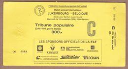 AC -  LUXEMBOURGvs BELGIUM FOOTBALL - SOCCER TICKET 18 NOVEMBER 1998 - Tickets D'entrée