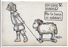 Illustratore Attilio - Offerte Minime Per La Lana Ai Soldati. - Patriottiche