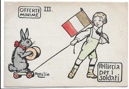 Illustratore Attilio - Offerte Minime - Pelliccia Per I Soldati. - Patriottiche