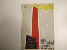 1950 ROMA Mostra Ricostruzione Nazionale Illustratore R.Monti P.PerottiEd.Mondadori Verona - Eventi