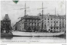 LE HAVRE  Bateau Pourquoi Pas ? - Expédition Charcot Au Pôle Sud (Expédition Antarctique) - Le Havre