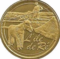17 CHARENTE MARITIME ÎLE DE RÉ ÂNE MÉDAILLE SOUVENIR ARTHUS BERTRAND 2008 JETON TOURISTIQUE MEDALS TOKENS COINS - 2008