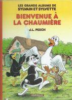 """SYLVAIN ET SYLVETTE """" BIENVENUE A LA CHAUMIERE -  DARGAUD - J.L. PESCH 2011 ( 6 Histoires ) - Sylvain Et Sylvette"""