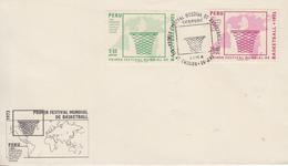 Enveloppe  FDC  1er  Jour  PEROU   1er  Tournoi   Mondial   De   Basket Ball   Au    PEROU     1973 - Pallacanestro
