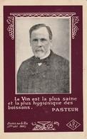CPA Publicitaire Publicité Vin Boisson Alcool Wine Chercheur Médecin PASTEUR (2 Scans) - Publicidad