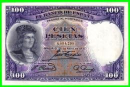 BILLETE DE LA II REPUBLICA  BANCO DE ESPAÑA EMISIÓN 25-ABRIL-1931 100 PESETAS SIN SERIE - [ 2] 1931-1936 : Republiek