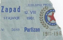Ticket  Football NK Dinamo Zagreb FK Partizan Beograd Belgrade 12.08.1961.celebrating 50 Years Anniversary Hajduk Split - Tickets D'entrée
