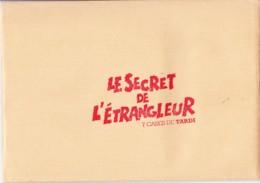 TARDI - 7 Cases De ... - LE SECRET DE L'ETRANGLEUR - Enveloppe Ex-libris 17 X 25 TBon Etat (voir Scan) - Tardi
