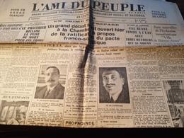 L AMI DU PEUPLE / PROCES OUSTACHIS/PACTE FRANCO SOVIETIQUE FRANKLIN BOUILLON DE LASTEYRIE /  JEZE /MODANE VILLE MORTE - Altri